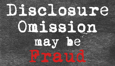 disclosure omission may be fraud