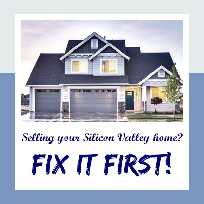 Selling your Silicon Valley home? Fix it first - image with nice house and advice to sellers