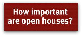 How important are open houses