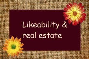 Likeability and real estate