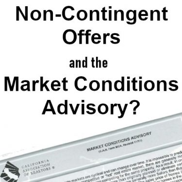Non-Contingent Offers and the Real Estate Market Conditions Advisory