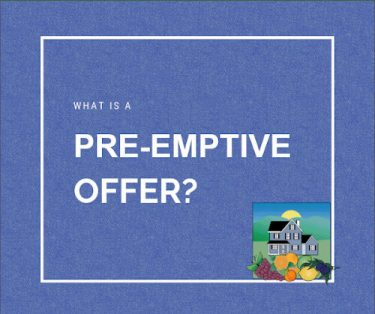 What is a pre-emptive offer?
