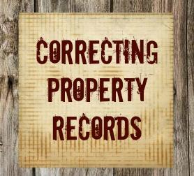 Correcting property records