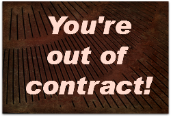 """WOrds """"You're out of contract"""" on dark background"""