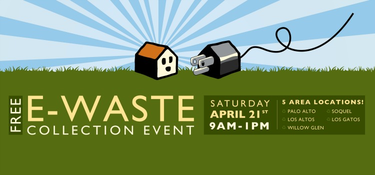 Free E Waste event April 21 2018 in Los Gatos and other Sereno Group office locations
