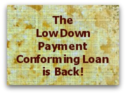 Low down payment conforming loan is back