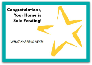 Congratulations your home is sale pending