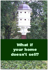 What if your home doesn't sell