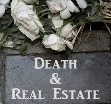Death and Real Estate