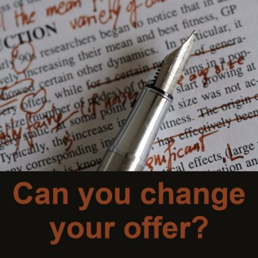 Pen and edited text with the words - Can you change your offer?