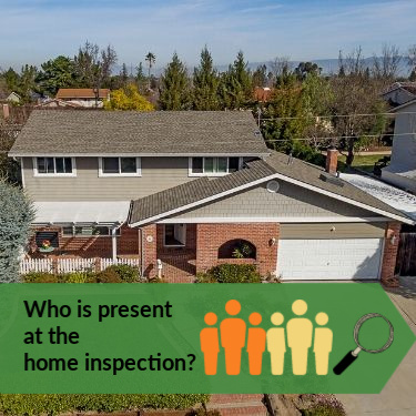 "Photo of house and words ""who is present at the home inspection"""