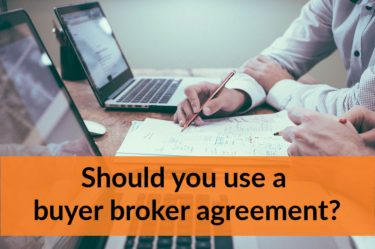 Should you use a buyer broker agreement