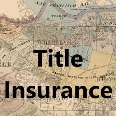 What Is Title Insurance and Who Pays For It? - Valley of ...