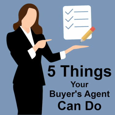 5 things your buyers agent can do