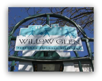 Willow Glen real estate market is a strong seller's market. This Willow Glen sign is from the downtown business district.