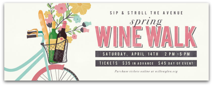 Spring Willow Glen Wine Walk - Willow Glen Wine Walk