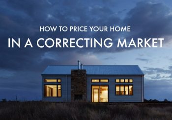 How to price your home in a correcting market