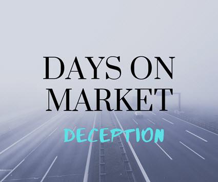 "Foggy freeway with words ""Days on Market deception"""
