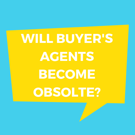 Will Buyer's Agents Become Obsolete