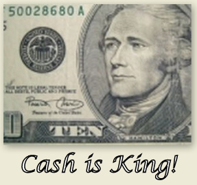 "Ten dollar bill (shown in part) with the words ""Cash Is King"" underneath"