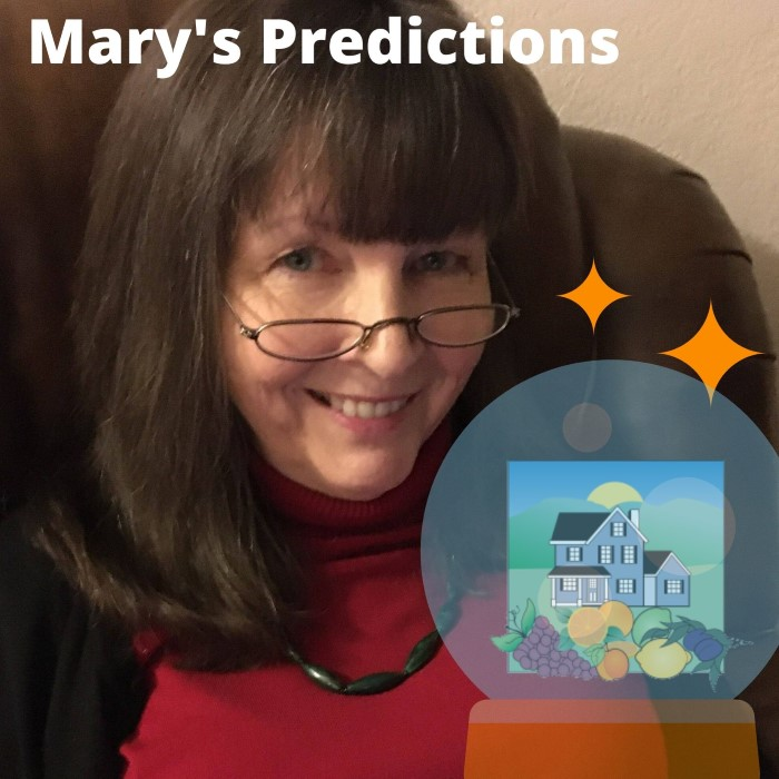 "Photo of Mary Pope-Handy, crystal ball, Mary's logo and the words ""Mary's Predictions"" - Silicon Valley real estate market predictions"