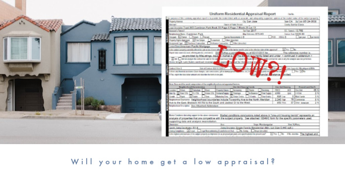 "Image of houses along a street with part of an appraisal report showing and the word LOW stamped on it with the words below saying ""Will your home get a low appraisal?"""