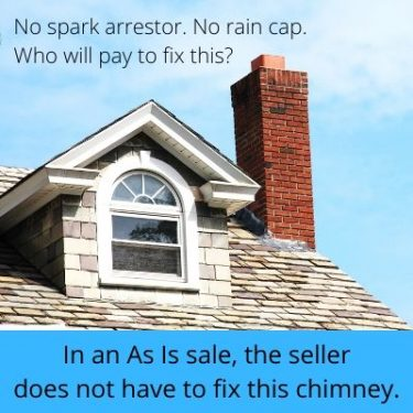 In an As Is sale, the seller does not have to fix this chimney - image of chimney on a rooftop
