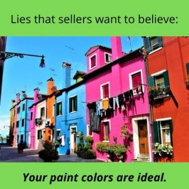 Lies that sellers want to believe - brightly colored row houses - your paint colors are ideal