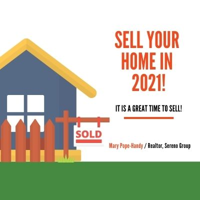 Sell your home in 2021 - it is a great time to sell
