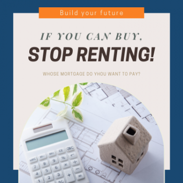 Image of house and calculator and plans - If you can buy, stop renting